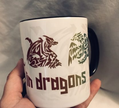 I Believe in Dragons Mug